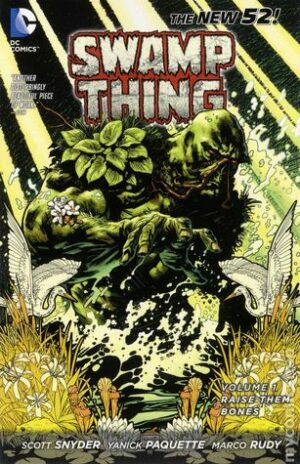 Swamp Thing Volume 1: Raise Them Bones