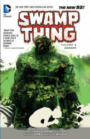 Swamp Thing Volume 4: Seeder
