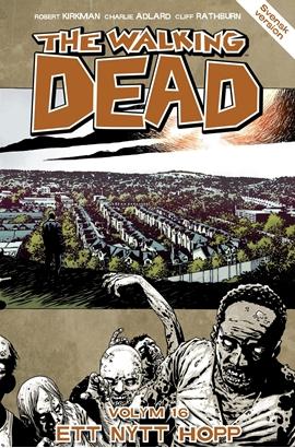 The Walking Dead volym 16: Ett nytt hopp