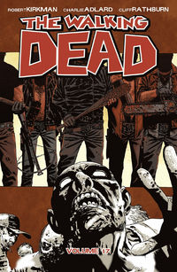 The Walking Dead volym 17: Fruktans tid