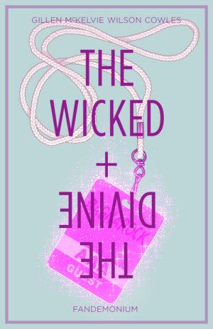 The Wicked + The Divine Volume 2: Fandemonium