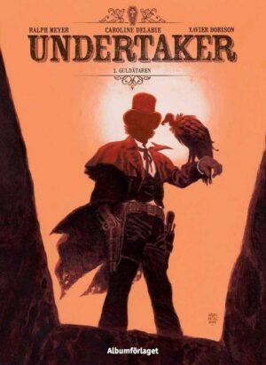 Undertaker nr 1: Guldätaren