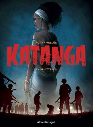 Katanga 3: Splittring