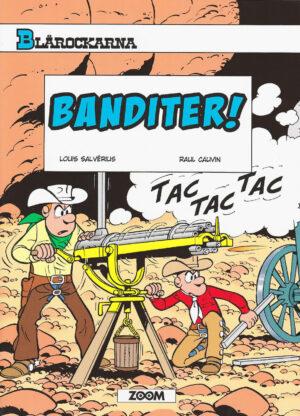 Blårockarna: Banditer!