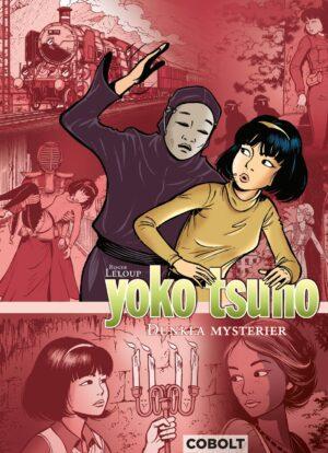 Yoko Tsuno 5: Dunkla mysterier