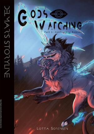 Gods Watching: Delmar's Storyline, del 1-3