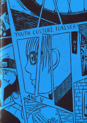 Youth Culture Forever! #7